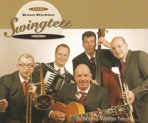 """Knut Richter Swingtett """"Schönes Wetter Heute"""""""