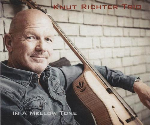 "Knut Richter Trio ""In A Mellow Tone"""